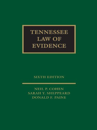 Tennessee Law of Evidence Sarah Y. Sheppeard