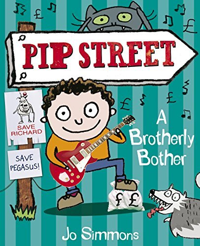 Pip Street 4: A Brotherly Bother  by  Jo Simmons