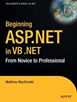 Beginning ASP.NET in VB .NET: From Novice to Professional (Expert's Voice)