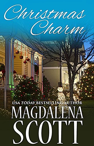 Christmas Charm: A Short Story (The McClains of Legend, Tennessee Book 9)  by  Magdalena Scott