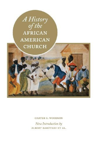 A History of the African American Church (Annotated) Carter Woodson