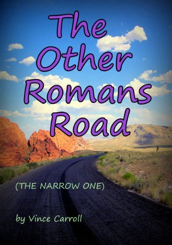 The Other Romans Road Vince Carroll