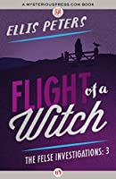 Flight of a Witch (The Felse Investigations)