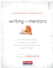 Writing with Mentors:  by  Allison Marchetti