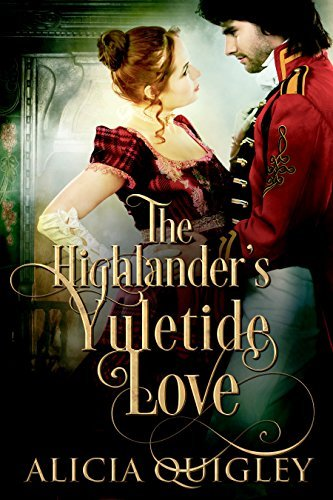 The Highlanders Yuletide Love  by  Alicia Quigley