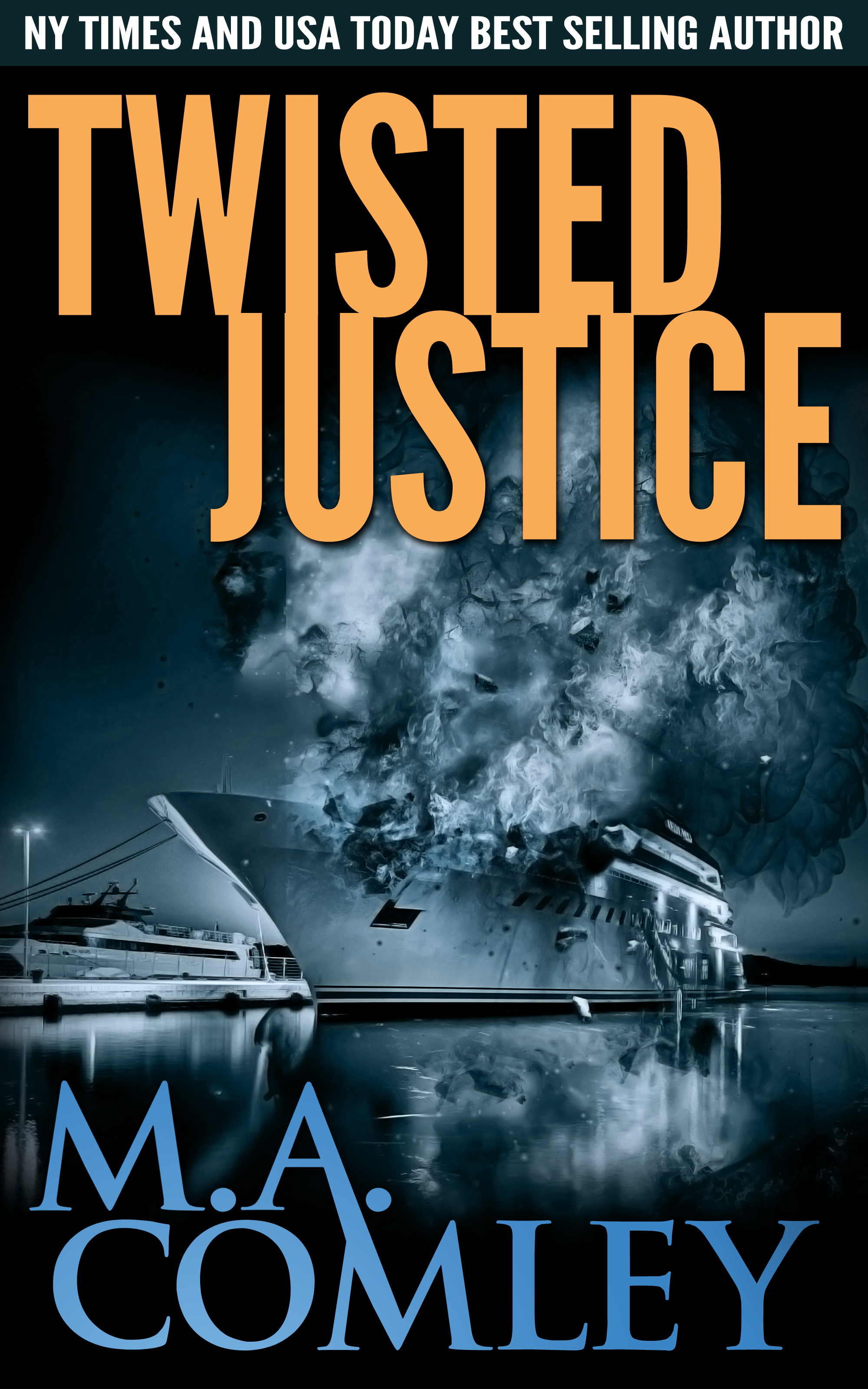 Twisted Justice  by  M.A. Comley