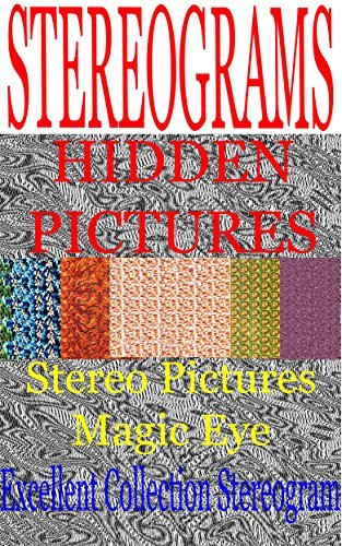 STEREOGRAMS - HIDDEN PICTURES: Stereogram. Stereo Pictures. Magic Eye. Sergei SVB