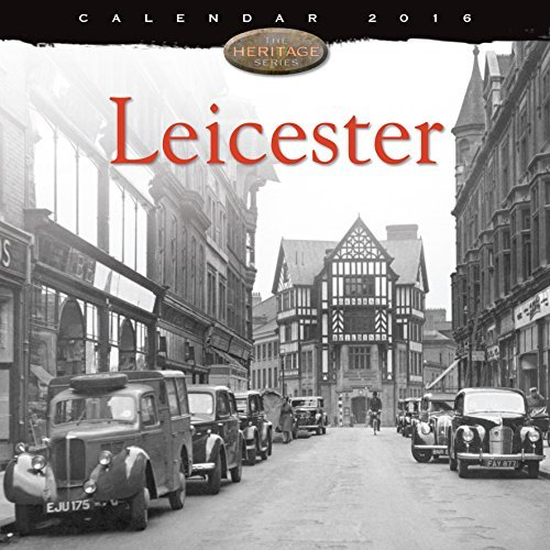 Leicester wall calendar 2016  by  Flame Tree Publishing