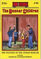 The Mystery Of The Stolen Boxcar (Boxcar Children Series)