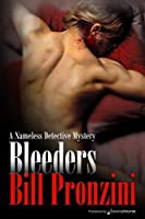 Bleeders (Nameless Detective Book 27)