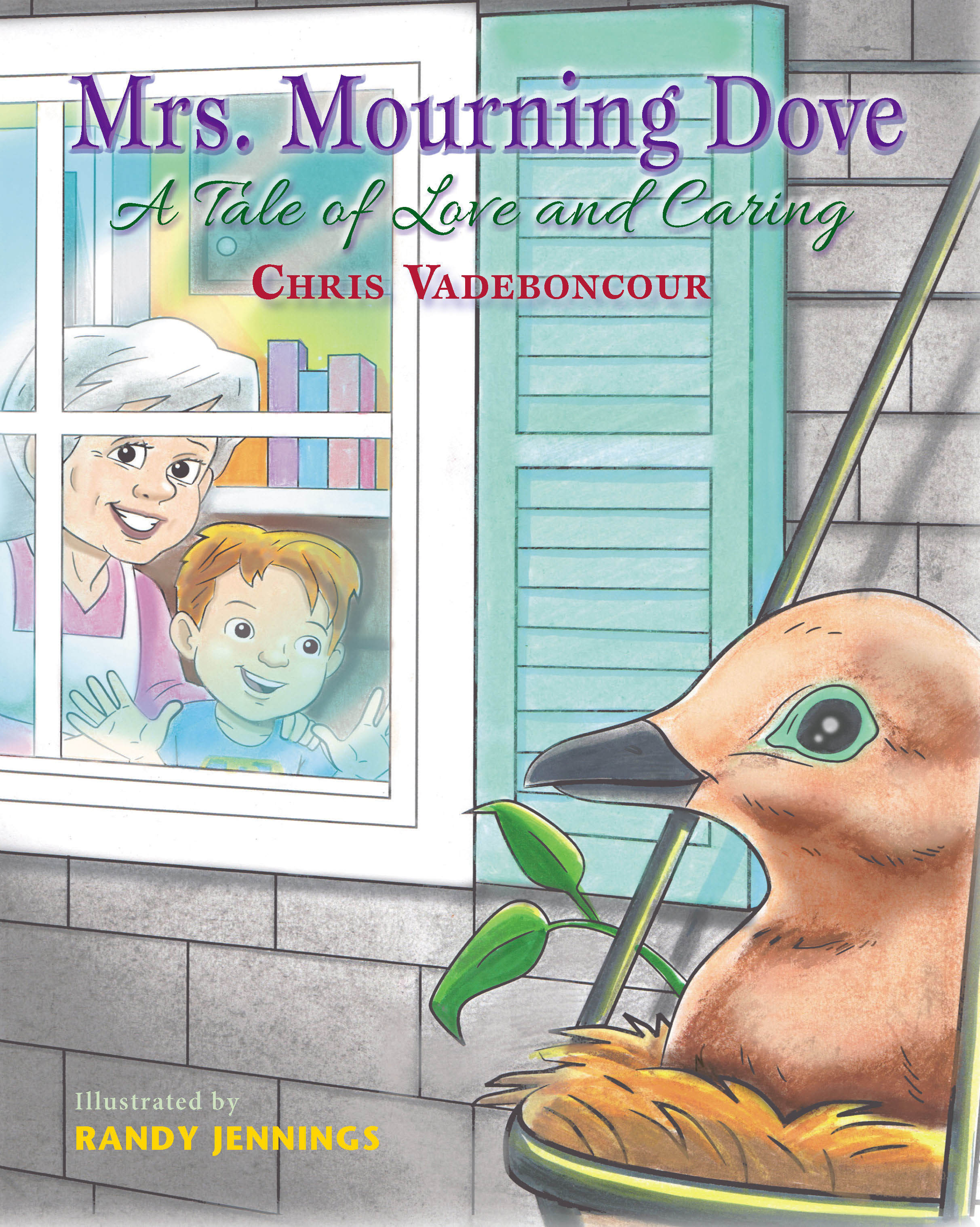 Mrs. Morning Dove: A Tale of Love and Caring  by  Chris Vadeboncour