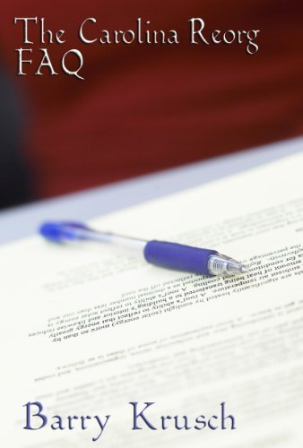 The Carolina Reorg FAQ: A Contract for Politicians  by  Barry Krusch