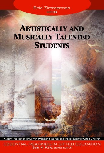 Artistically and Musically Talented Students (Essential Readings in Gifted Education Series)  by  Enid Zimmerman