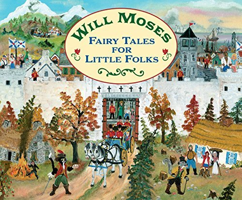Fairy Tales for Little Folks Will Moses