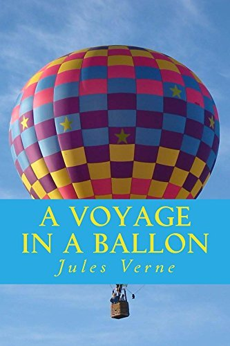 A Voyage in a Ballon  by  Jules Verne