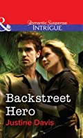 Backstreet Hero (Mills & Boon Intrigue) (Redstone Incorporated series)
