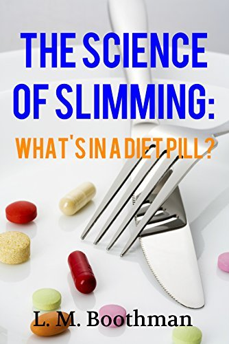 The Science of Slimming: Whats in Diet Pills? Luke Boothman