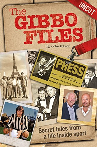 The Gibbo Files  by  John Gibson