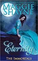 Eternity (The Immortals, #1)