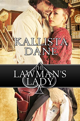 The Lawmans Lady  by  Kallista Dane