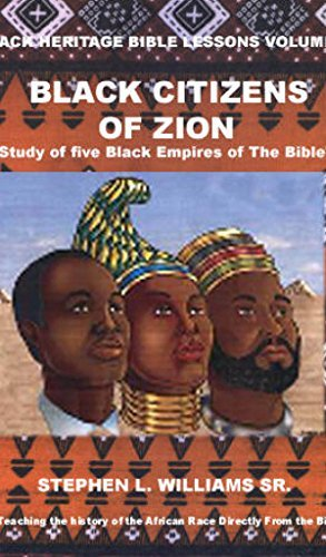 The Black Heritage Bible Lessons Book 2: Black Citizens of Zion  by  Wanderli DiSilva
