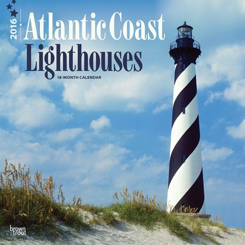 Lighthouses, Atlantic Coast 2016 Square 12x12 Browntrout Publishers