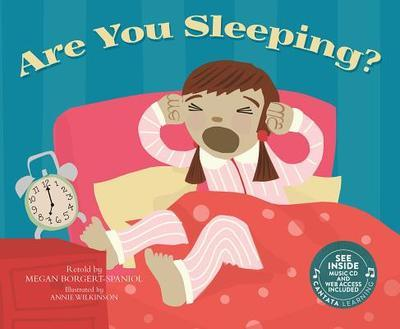 Are You Sleeping?  by  Megan Borgert-Spaniol