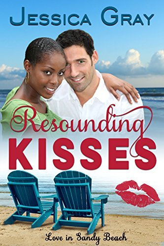 Resounding Kisses (Love in Sandy Beach Book 5)  by  Jessica Gray