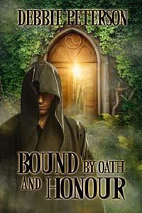 Bound Oath and Honour by Debbie  Peterson