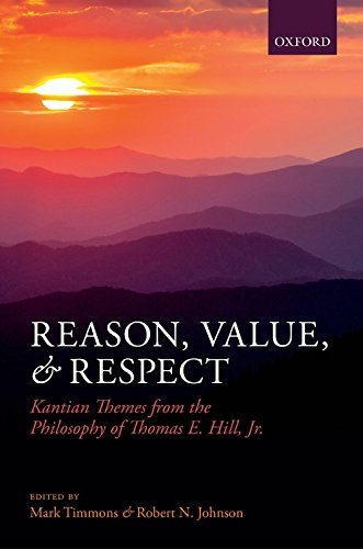 Reason, Value, and Respect: Kantian Themes from the Philosophy of Thomas E. Hill, Jr.  by  Mark Timmons