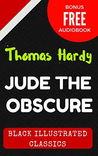 Jude the Obscure: By Thomas Hardy : Illustrated (Bonus Free Audiobook)  by  Thomas Hardy