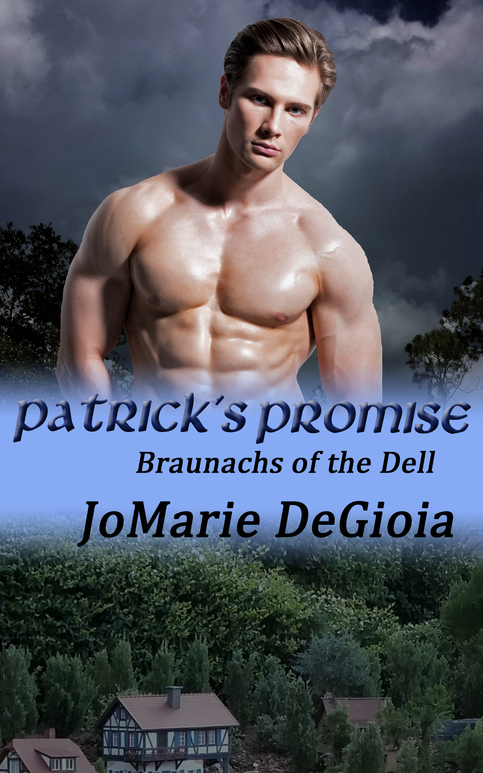 Patricks Promise (Braunachs of the Dell 2)  by  JoMarie DeGioia