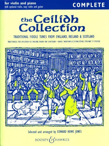 The Ceilidh Collection - Traditional Fiddle Tunes from England, Ireland, Scotland - Fiddler Collection - violin (2 violins) and piano, guitar ad lib Edward Huws Jones