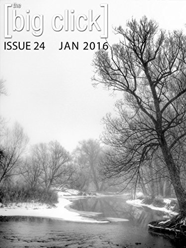 The Big Click, Issue 24 (Jan 2016)  by  Aaron Phillip Clark