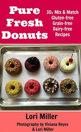 Pure Fresh Donuts  by  Lori Miller