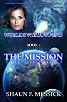Worlds Without End- The Mission