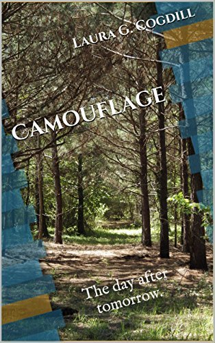 Camouflage: The day after tomorrow. Laura G. Cogdill