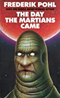 The Day the Martians Came