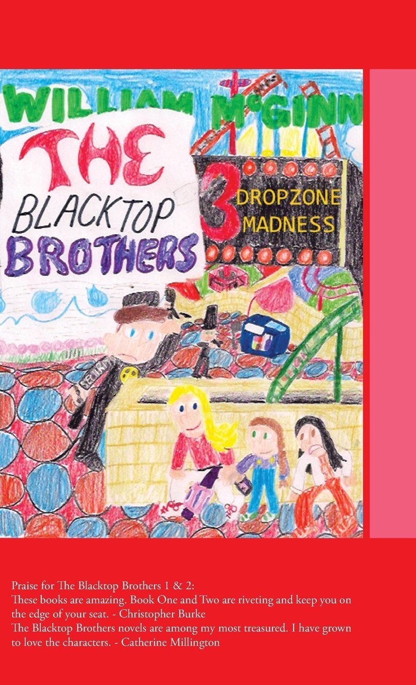 Dropzone Madness (The Blacktop Brothers #3)  by  William McGinn