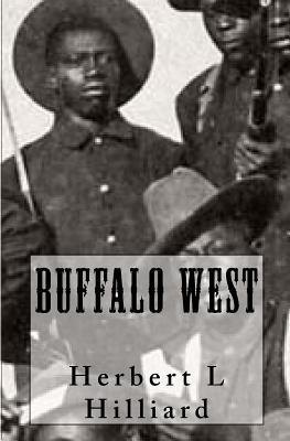 Buffalo West  by  Herbert Leon Hilliard