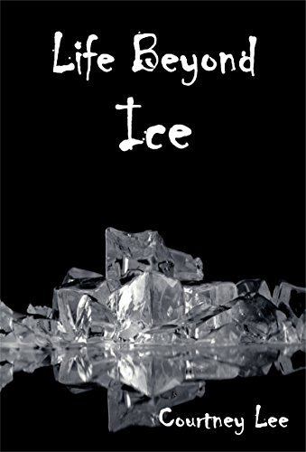 Life beyond Ice  by  Courtney Lee