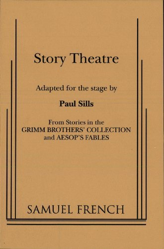Story Theatre  by  Paul Sills