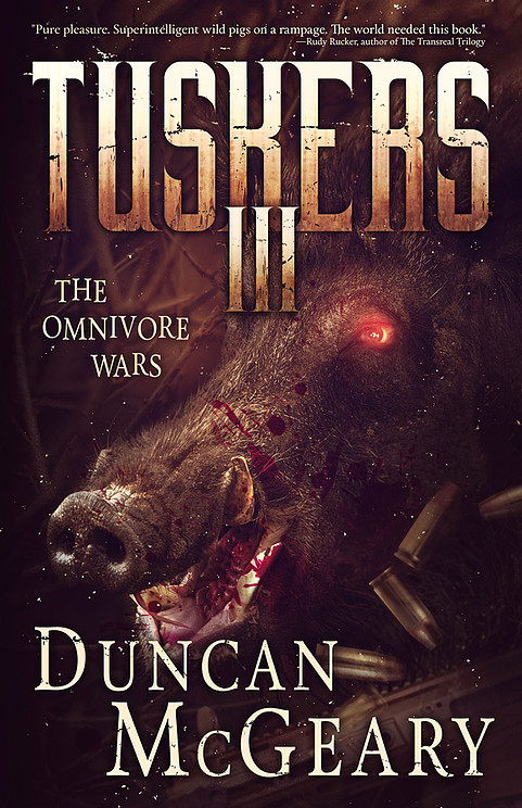 Tuskers III: The Omnivore Wars  by  Duncan McGeary