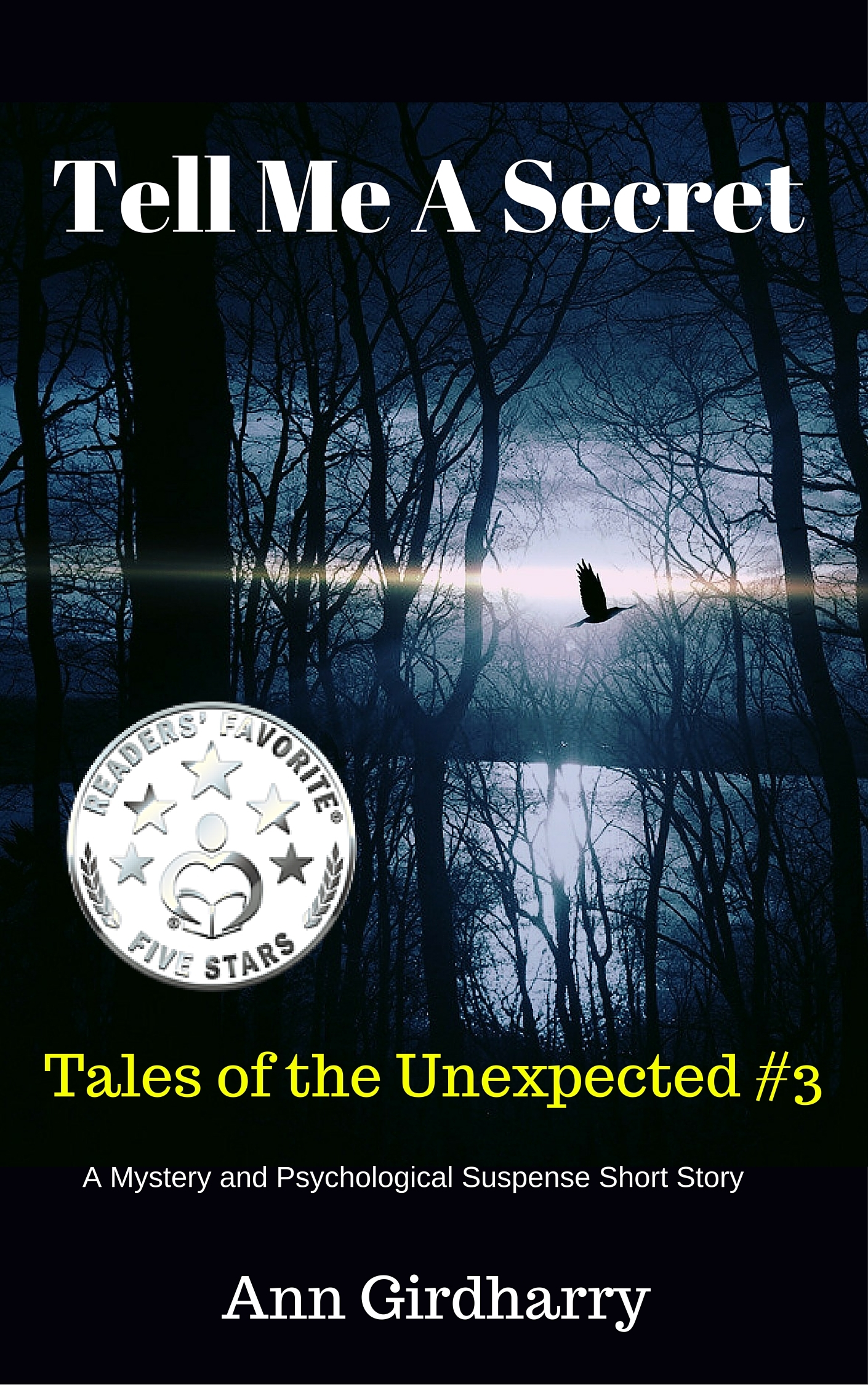 Tell Me A Secret (Tales of the Unexpected #3) Ann Girdharry
