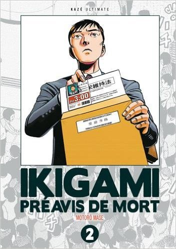 Ikigami - Edition Double, vol. 2 (Ikigami - Edition Double, #2)  by  Motoro Mase