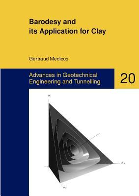 Barodesy and Its Application for Clay Gertraud Medicus