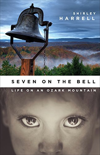 Seven on the Bell  by  Life on an Ozark Mountain
