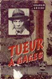 Tueur à gages  by  Graham Greene