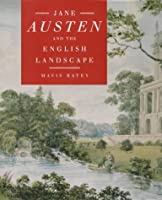 Jane Austen and the English Landscape