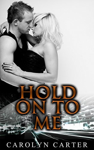 BWWM: Hold On To Me (BWWM Russian Alpha Male Shifter Romance)  by  Carolyn Carter